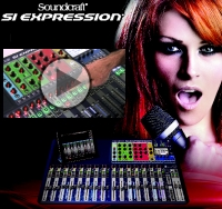 *Neu*: Soundcraft Si Expression Series