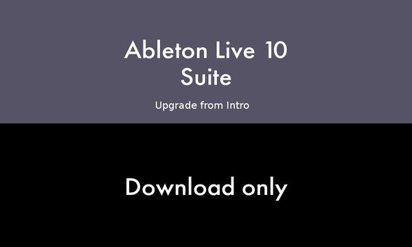 Ableton Live 10 Suite Edition - Upgrade from Intro 10 (download version + free version 11 upgrade) Download-Lizenzen
