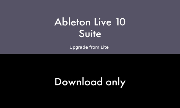 Ableton Live 10 Suite Edition - Upgrade from Lite 10 (download version + free version 11 upgrade) Download-Lizenzen