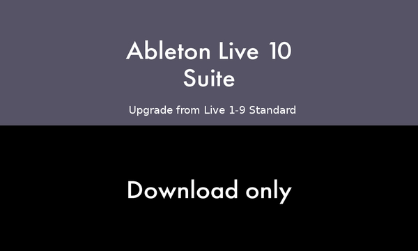 Ableton Live 10 Suite Edition - Upgrade from Standard 1-9 (download version + free version 11 upgrade) Download-Lizenzen