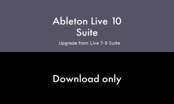 Ableton Live 10 Suite Edition - Upgrade from Suite 7-9 (download version + free version 11 upgrade) Download-Lizenzen