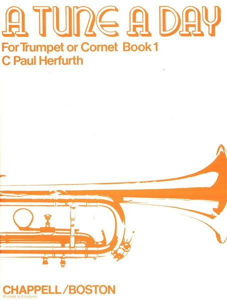 Boston Music A tune a day for Trumpet or Cornet Book1 Textbooks for Trumpet