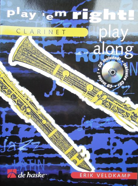 De Haske Play'em right Play Along Veldkamp Erik Songbooks for Clarinet