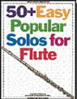 Music Sales 50+ Easy Popular Solos Songbooks for Flute