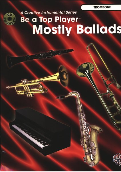 Music Sales Be a Top Player Mostly Ballads (incl. CD) Songbooks for Trombone