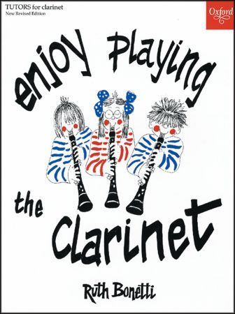 Oxford University Press Enjoy Playing the Clarinette / 978-0-19-322108-6 Songbooks for Clarinet