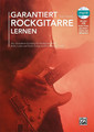 Alfred Garantiert Rockgitarre lernen / Collomb, Robert (incl. MP3 CD)