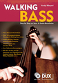 Dux Walking Bass Mayerl Andy / Step by Step zu Jazz/Latin-Bas