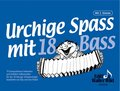 Edition Walter Wild Urchige Spass mit 18 Bass V.1
