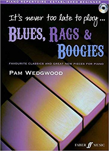 Faber Music It's Never Too Late To Play Blues, Rags & Boogies (incl. CD)