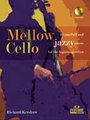 Fentone Mellow cello Kershaw Richard / 18 tuneful and jazzy pieces