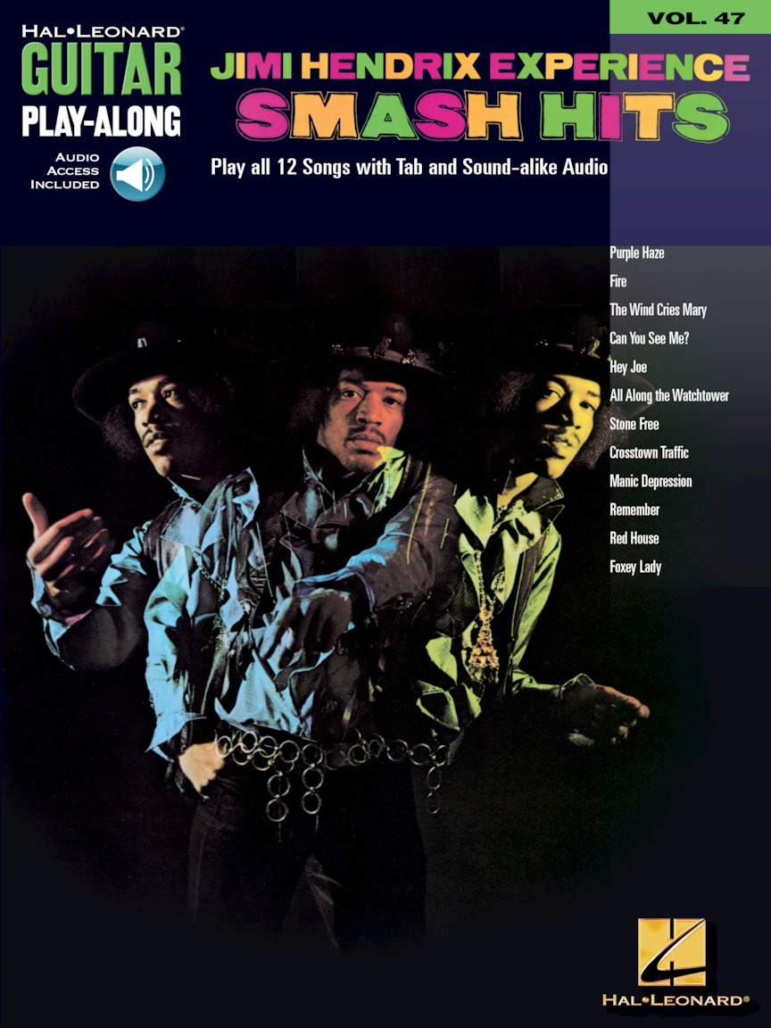 Hal Leonard Jimi Hendrix Experience Smash Hits / Guitar Play-Along Volume 47 (incl. audio access)