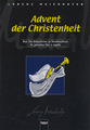 Helbling Innsbruck Advent der Christenheit Maierhofer Lorenz / neue Chorkompositionen