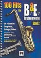 Hildner Musikverlag 100 Hits Bb+Eb Instrum. Vol 2