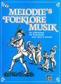 Melodie Edition Melodie's Folklore Musik Vol 2