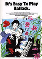Music Sales It's Easy To Play Ballads Songbuch Klavier