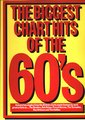 Music Sales The Biggest chart hits of the 60's