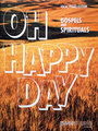 Peer Oh happy day / Gospels and spirituals