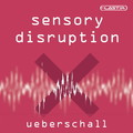Überschall Sensory Disruption